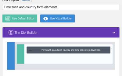 6 Steps to a Divi Contact Form with Convenient Populated Country and Time Zone Drop Down Lists