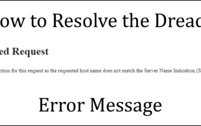 How to Solve Frustrating 421 Misdirected Request Errors Forever